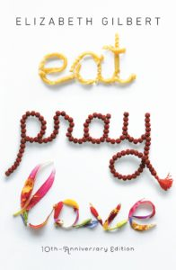 Eat Pray Love by Elizabeth Gilbert - Must-read Book List