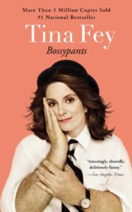 Bossypants by Tina Fey - Must-read Book List